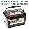 Motorcraft® Tested Tough® MAX Batteries